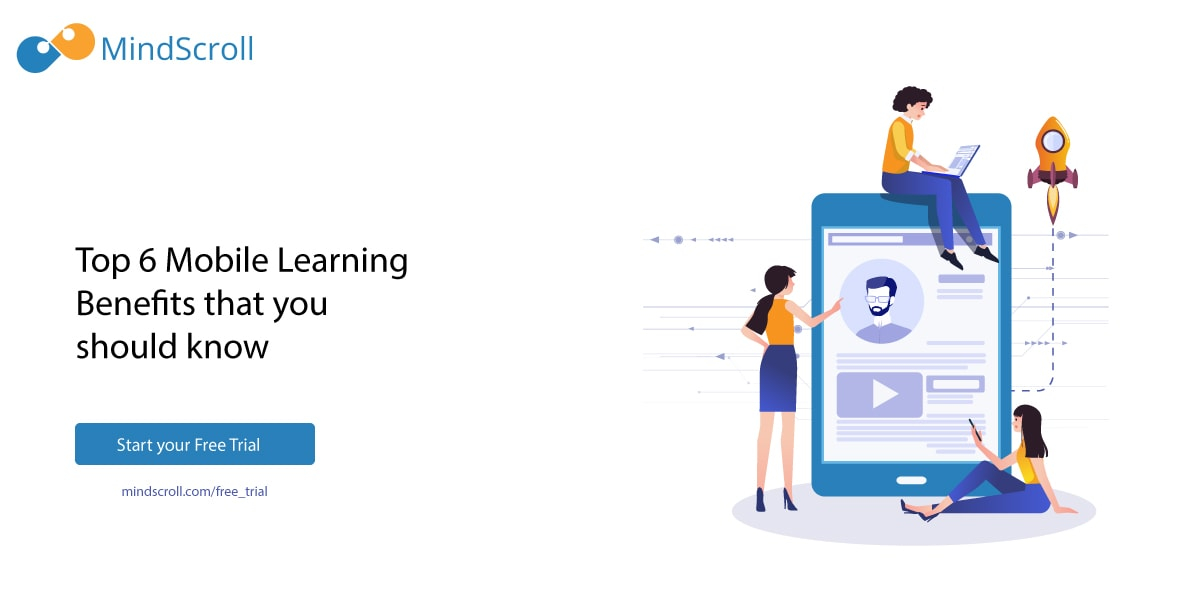 Top 6 Benefits of Mobile Learning - MindScroll Blog Card Image